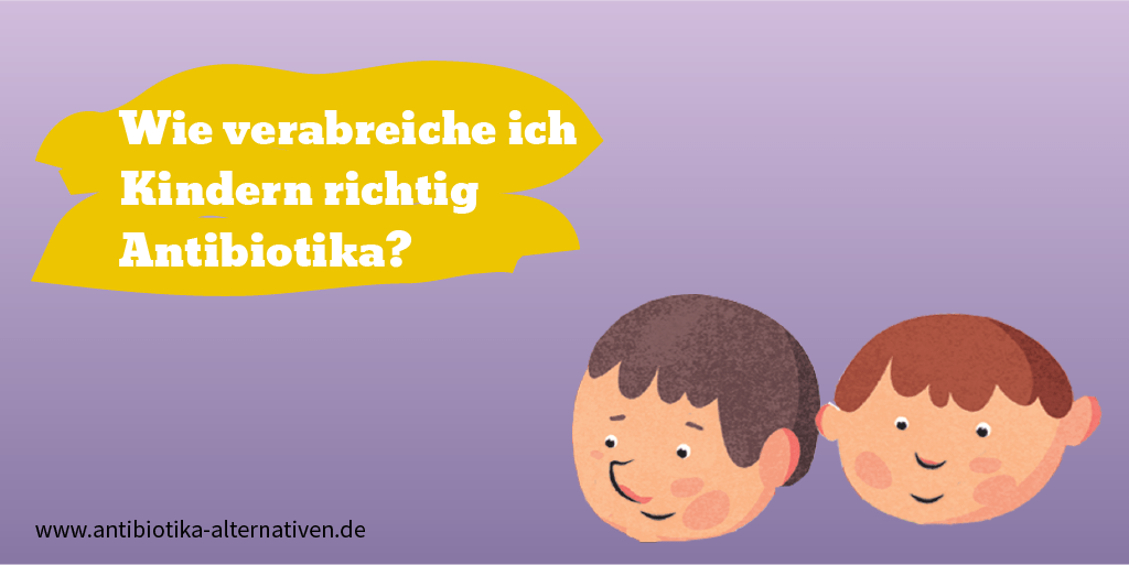 Antibiotika und Kinder