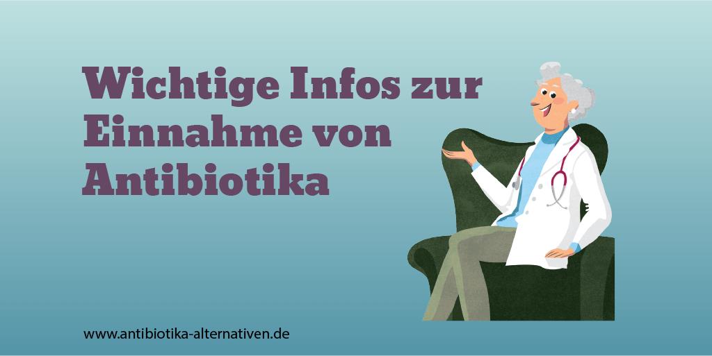 Wichtige Infos zur Einnahme von Antibiotika