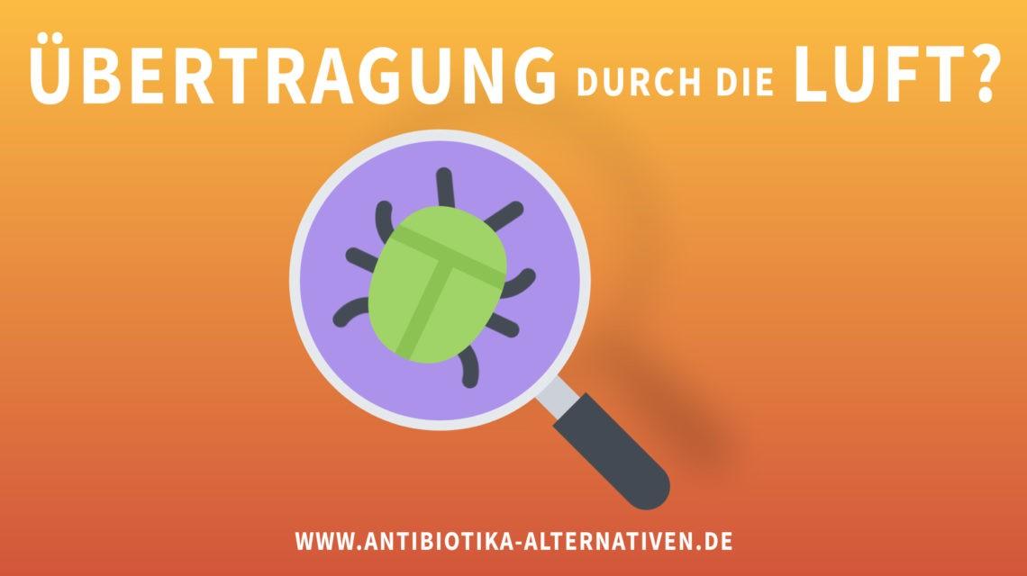 Resistente Bakterien - Übertragung durch die Luft?