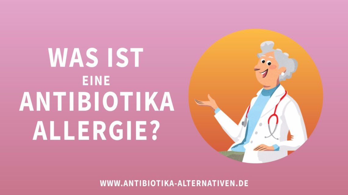 Antibiotika-Allergie?