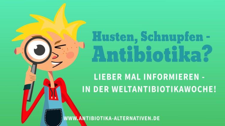 Was ist die Weltantibiotikawoche?