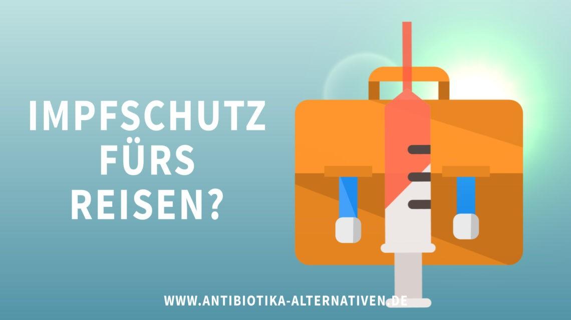 Impfschutz fürs Reisen?