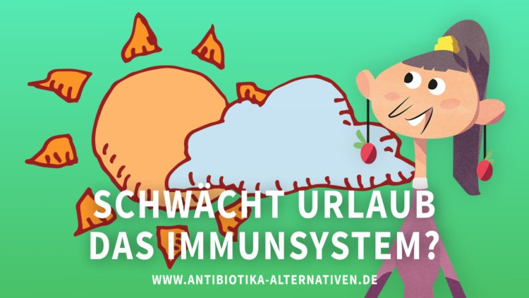 Schwächt Urlaub das Immunsystem?
